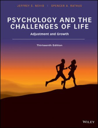 Test Bank for Psychology and the Challenges of Life: Adjustment and Growth 13th Edition Nevid