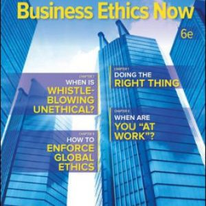 Test Bank for Business Ethics Now 6th Edition Ghillyer