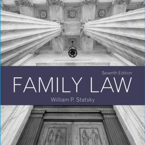 Test Bank for Family Law 7th Edition Statsky