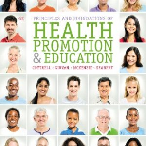 Test Bank for Principles and Foundations of Health Promotion and Education 6th Edition Cottrell