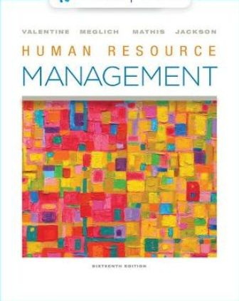 Solution Manual for Human Resource Management 16th Edition Valentine