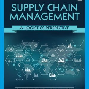 Solution Manual for Supply Chain Management: A Logistics Perspective 11th Edition Langley