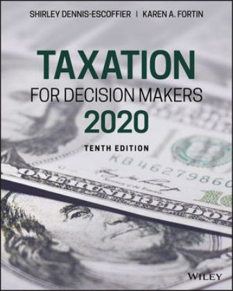 Test Bank for Taxation for Decision Makers, 2020 10th Edition Dennis-Escoffier