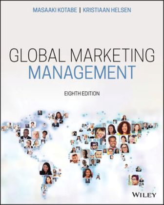 Solution Manual for Global Marketing Management 8th Edition Kotabe