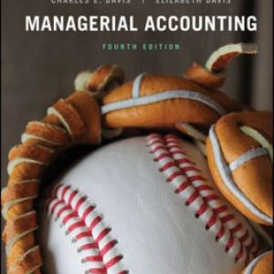 Test Bank for Managerial Accounting 4th Edition Davis