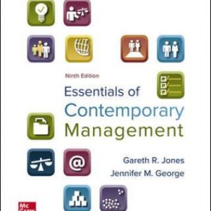 Test Bank for Essentials of Contemporary Management 9th Edition Jones