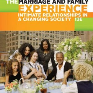 Test Bank for The Marriage and Family Experience: Intimate Relationships in a Changing Society 13th Edition Strong