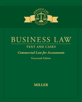 Solution Manual for Business Law: Text & Cases - Commercial Law for Accountants 14th Edition Miller