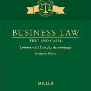 Test Bank for Business Law: Text & Cases - Commercial Law for Accountants 14th Edition Miller