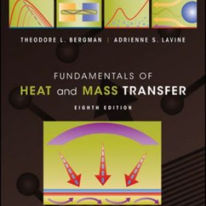 Solution Manual for Fundamentals of Heat and Mass Transfer 8th Edition Bergman