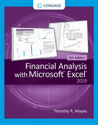 Solution Manual for Financial Analysis with Microsoft Excel 9th Edition Mayes