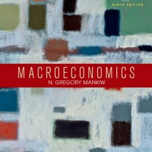 Solution Manual for Macroeconomics 9th Edition Mankiw