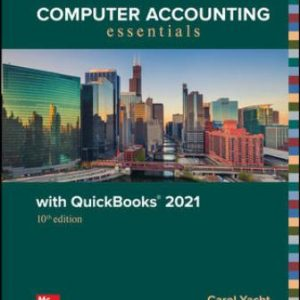 Test Bank for Computer Accounting Essentials with QuickBooks 2021 10th Edition Yacht