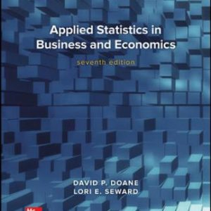 Solution Manual for Applied Statistics in Business and Economics 7th Edition Doane