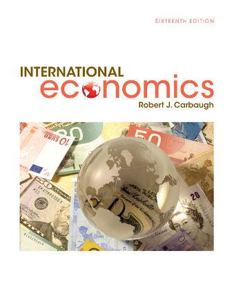 Solution Manual for International Economics 16th Edition Carbaugh