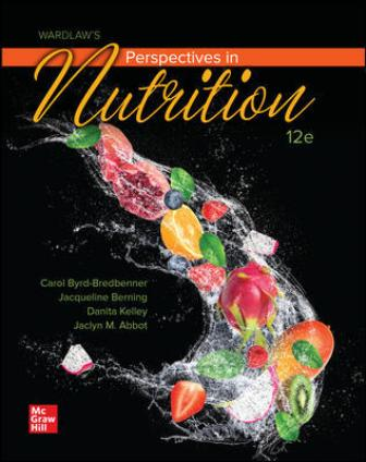 Test Bank for Wardlaw's Perspectives in Nutrition 12th Edition Byrd-Bredbenner