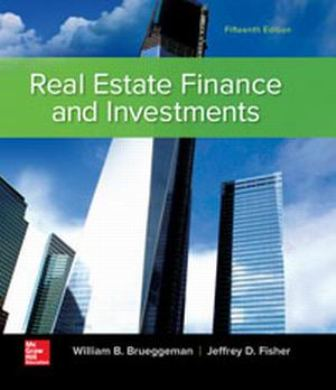 Test Bank for Real Estate Finance & Investments 15th Edition Brueggeman
