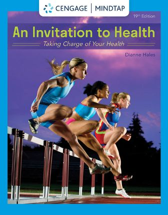 Test Bank for An Invitation to Health: Taking Charge of Your Health 19th Edition Hales