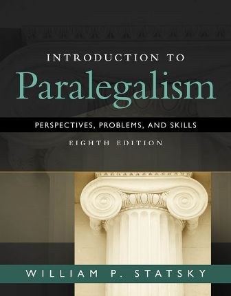 Test Bank for Introduction to Paralegalism: Perspectives, Problems and Skills 8th Edition Statsky
