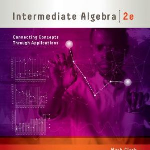 Test Bank for Intermediate Algebra Connecting Concepts through Applications 2nd Edition Clark